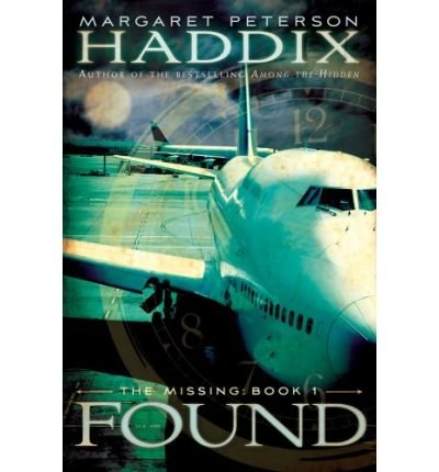 (Found) By Haddix, Margaret Peterson (Author) Paperback on 21-Apr-2009