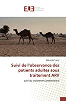 Suivi de l'observance des patients adultes sous traitement ARV: Suivi du traitement antirétroviral