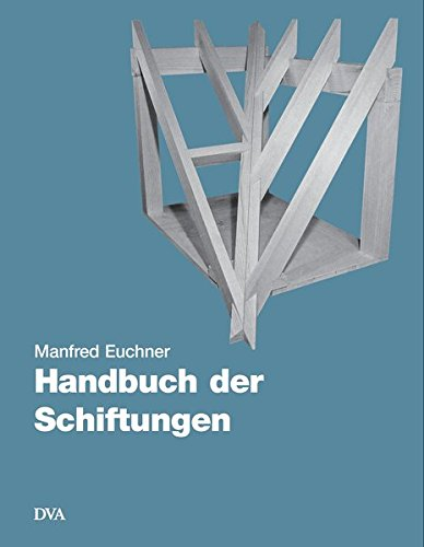 Handbuch der Schiftungen: Gratsparren, Kehlsparren, Hexenschnitte, Kehlbohlenschiftungen.