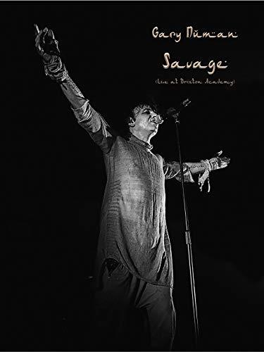 Gary Numan: Savage (Live at Brixton Academy)