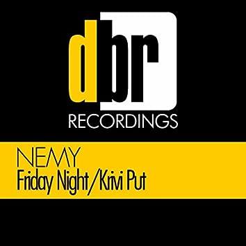 Friday Night / Krivi Put