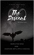The Descent (the infinity series Book 1)