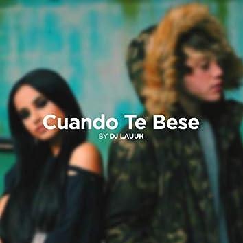Cuando Te Besé