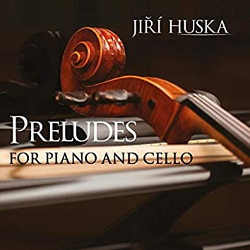 Preludes for Piano and Cello
