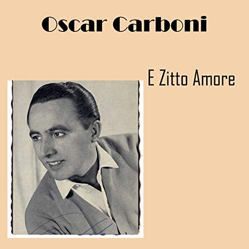 Oscar Carboni & Orchestra Diretta Da C. Angelini