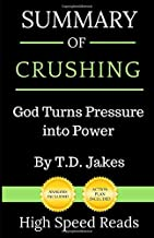 Summary of Crushing: God Turns Pressure into Power