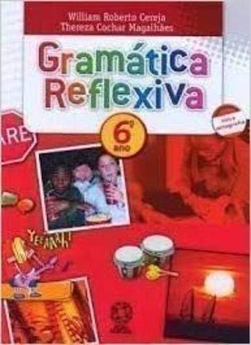 Gramatica Reflexiva - 6 Ano