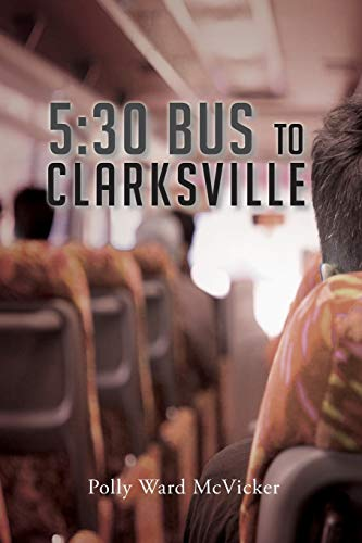 5: 30 Bus to Clarksville