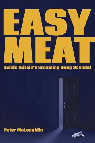 Image of Easy Meat: Inside Britain's Grooming Gang Scandal