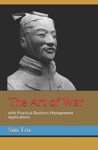 The Art of War: with Practical Business Management Applications
