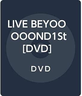 LIVE BEYOOOOOND1St [DVD]