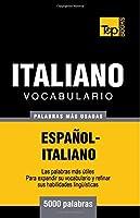 Vocabulario español-italiano - 5000 palabras más usadas (T&p Books)