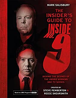 Mark Salisbury - The Insider's Guide To Inside No. 9