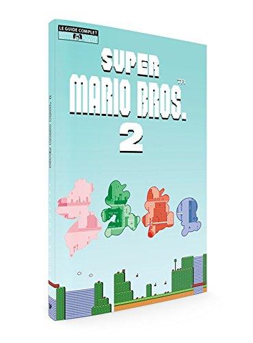 Guide Complet retro-Mag Super Mario Bros.2 NES