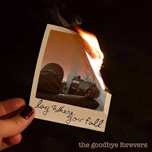 The Goodbye Forevers
