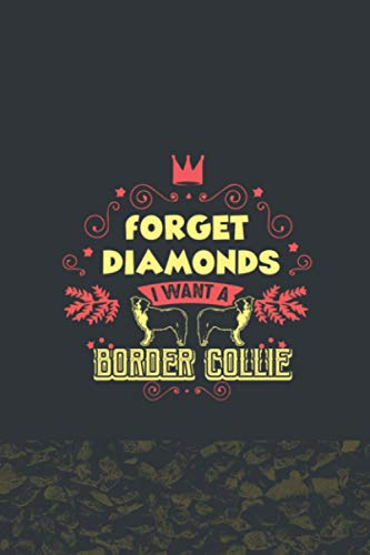 Forget Diamonds I Want To Border Collie: Border Collie Subscription Tracker Notebook - Subscription Tracker,Membership Tracker,Expense Tracker Journal
