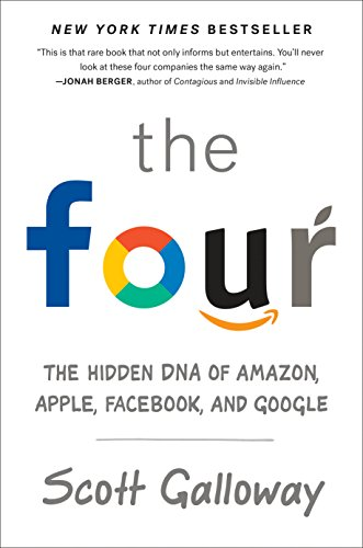 The Four (OF-EXP): The Hidden DNA of Amazon, Apple, Facebook, and Google (Englisch) Taschenbuch Buch – 4. September 2018