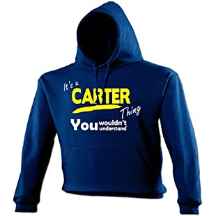 It's A CARTER Thing (S - NAVY) NEW PREMIUM HOODIE - You Wouldn't Understand - Surname Family Name Sister Brother Clan Mother's Father's Day Mum Dad Uncle Auntie Grandad Grandma Mummy Daddy step personalised custom Slogan Funny Novelty Nerd Vintage retro top clothes Unisex Mens Ladies Womens Girl Boy Sweatshirt Hoody Hoodies Urban Fashion Since Newborn Born Child Gift Birthday Christmas Present S M L XL 2XL 3XL 4XL 5XL - by 123t:Porcelanatoliquido3d