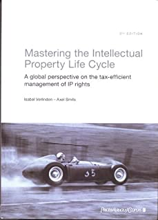Mastering the Intellectual Property Life Cycle - A global perspective on the tax-efficient management of IP rights