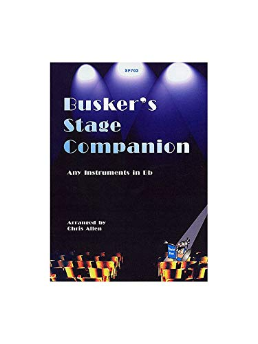 Delibes, Lehár, Mozart, Puccini, Rossini, Tchaikovsky and Verdi Arr: A Busker's Stage Companion [B flat book]
