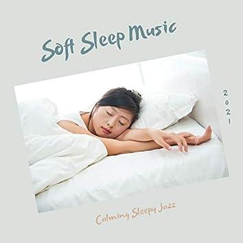 Calming Sleepy Jazz