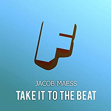 Take It To The Beat