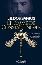 L'homme de Constantinople de Jose rodrigues dos Santos