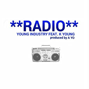 Radio (feat. K Young)