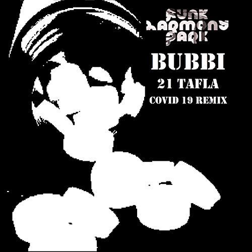 21 Tafla (Funk Harmony Park Covid 19 Remix)