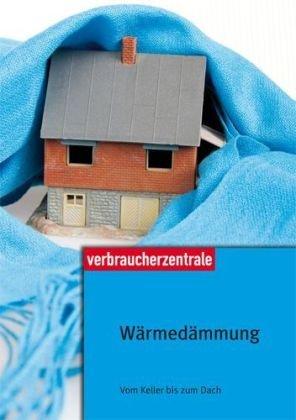 Wärmedämmung vom Keller bis zum Dach