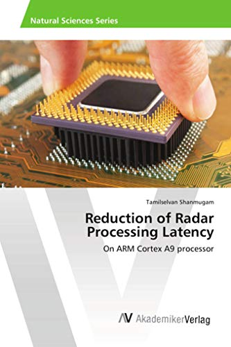 Reduction of Radar Processing Latency: On ARM Cortex A9 processor