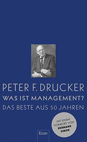 Preisvergleich Produktbild Was ist Management: Das Beste aus 50 Jahren