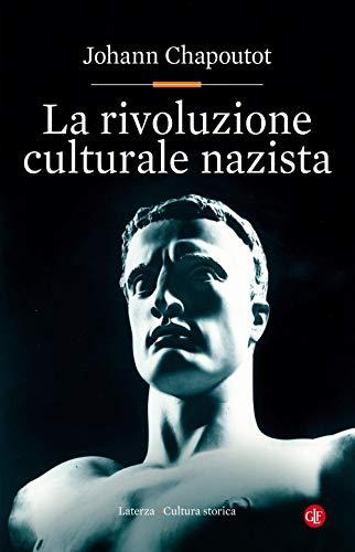 La rivoluzione culturale nazista