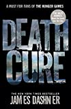THE DEATH CURE: 3 (Maze Runner Series)