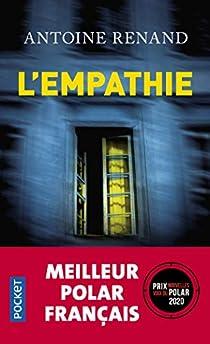 L'empathie par Antoine Renand