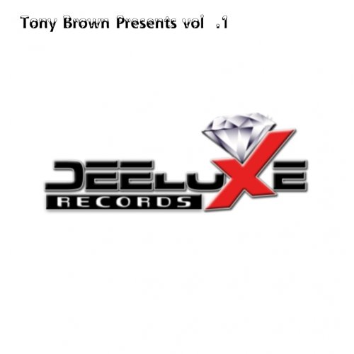Tony Brown Presents Deeluxe Records, Vol.1