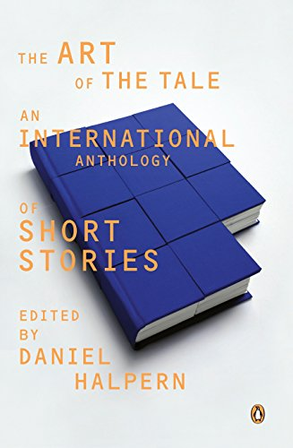 Compare Textbook Prices for The Art of the Tale: An International Anthology of Short Stories 1 Edition ISBN 9780140079494 by Halpern, Daniel