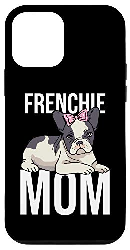 iPhone 12 mini Dog Owner Frenchie Mom Gift Mothers Day French Bulldog Case