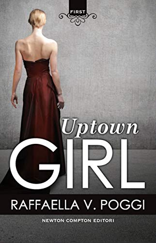 Uptown Girl (eNewton Narrativa) (Italian Edition)