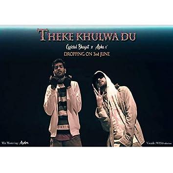 Theke Khulwa Du (feat. officialbhagat)