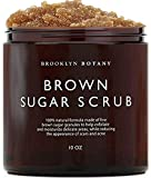Brooklyn Botany Brown Sugar Body Scrub - Great as Face Scrub & Exfoliating Body Scrub for...