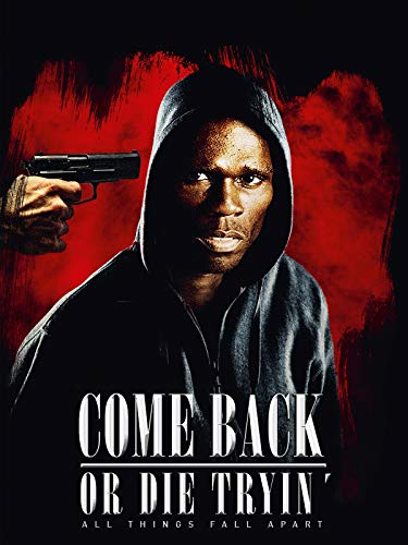 Come Back or Die Tryin: All Things Fall Apart [dt./OV]