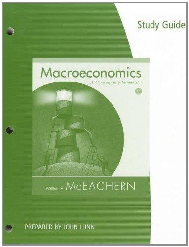 Study Guide for McEachern's Macroeconomics