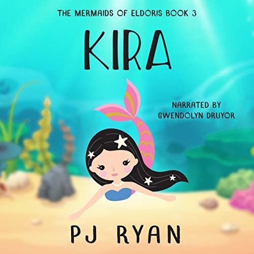 Kira     The Mermaids of Eldoris, Book 3              By:                                                                                                                                 P.J. Ryan                               Narrated by:                                                                                                                                 Gwendolyn Druyor                      Length: 1 hr and 18 mins     Not rated yet     Overall 0.0