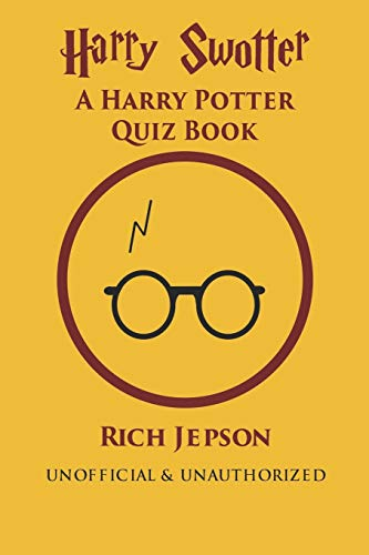 Harry Swotter: A Harry Potter Quiz Book