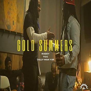 Gold Summers (feat. Tigg & Tally-Man Yup)