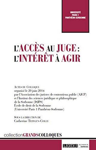 L'Accès au juge et l'intérêt à agir