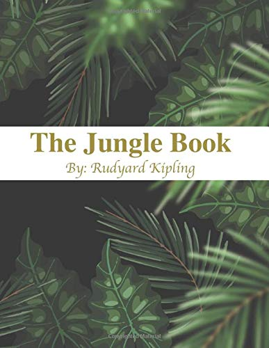 The Jungle Book By: Rudyard Kipling: (Amazon and Penguin Classic List)