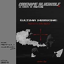 L'Ultima Missione. Nel mirino della mafia!