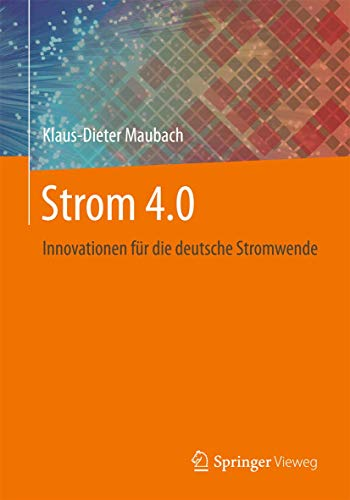 Strom 4.0: Innovationen für die deutsche Stromwende